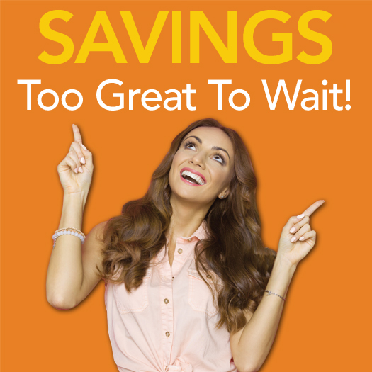 Savings too great to wait
